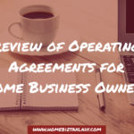 Benefits of a Limited Liability Company for Home Business Owners