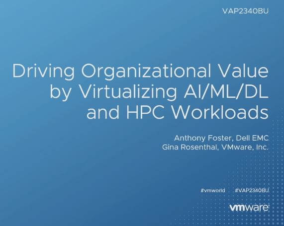 Driving Organizational Value by Virtualizing AI/ML/DL and HPC Workloads