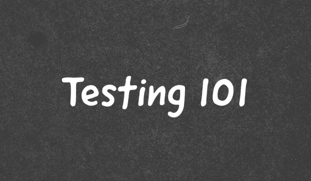 Testing 101