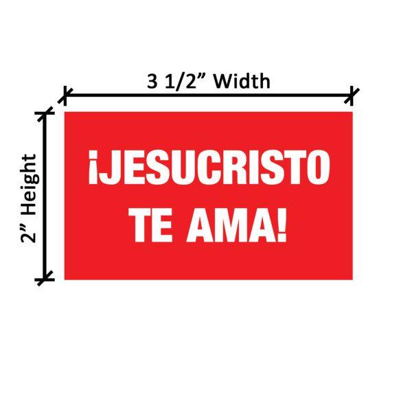 Jesus Loves you Spanish_Dimensions