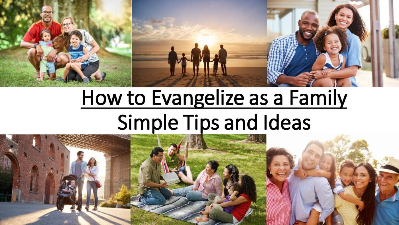 How to Evangelize as a Family