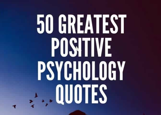 50 Best Positive Psychologist quotes