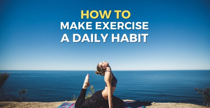 how-to-make-exercise-daily-habit