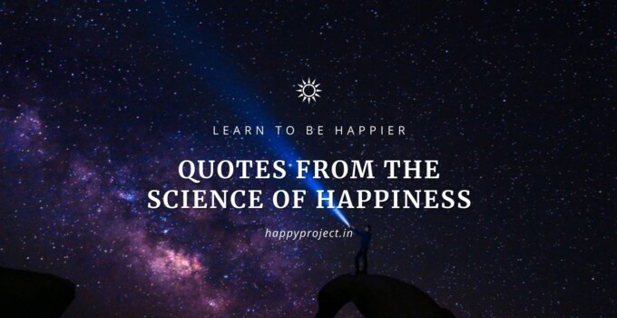Quotes-From-The-Science-of-Happiness