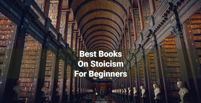 Best Books On Stoicism For Beginners