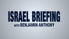 Israel Briefing is a JBS series with Benjamin Anthony