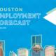 Houston Employment Forecast 2020