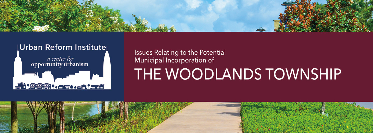 Report on Issues relating to the potential incorporation of The Woodlands Township