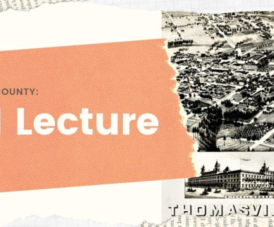 thomas county 101 lecture-featured image-thomasville history center