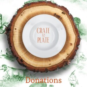 Crate to Plate: Donations