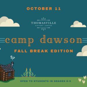 Camp Dawson: Fall Break Edition
