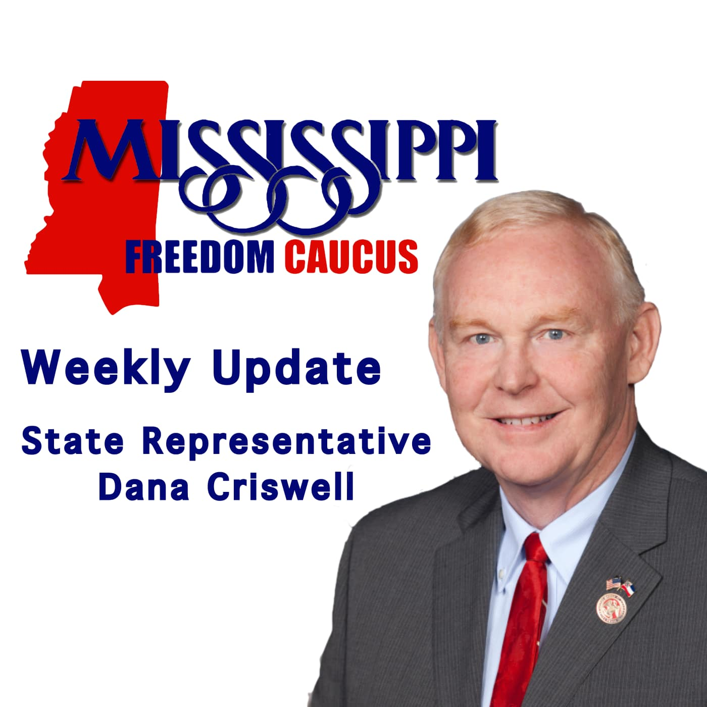 Mississippi Freedom Caucus - Weekly Update
