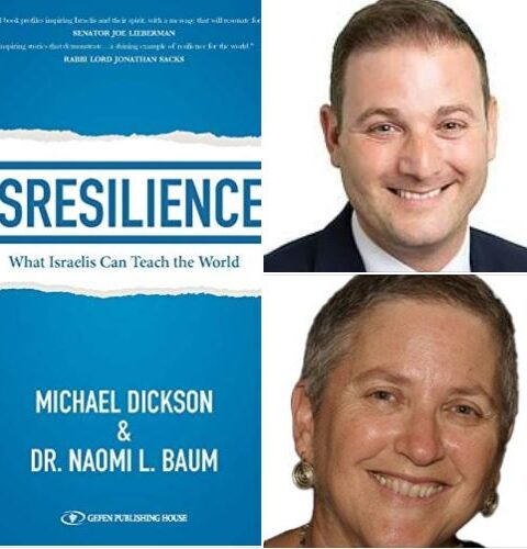 Episode #18 – Michael Dickson, Exec. Dir. of StandWithUs Israel & Naomi Baum, Ph.D., authors of 'ISResilience – What Israelis Can Teach the World