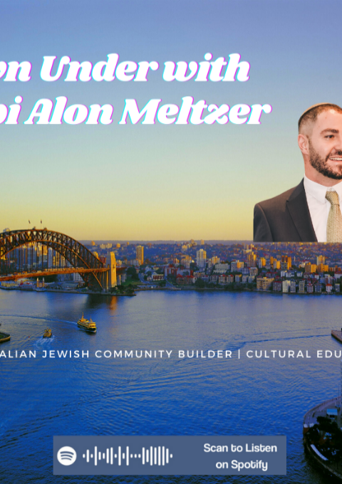 Episode #34 – Rabbi Alon Meltzer, Australian Jewish Community Builder & Leader