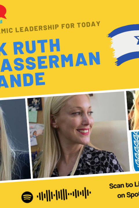 Episode #32 – MK Ruth Wasserman Lande, Israeli Member of Knesset from the Blue & White Party
