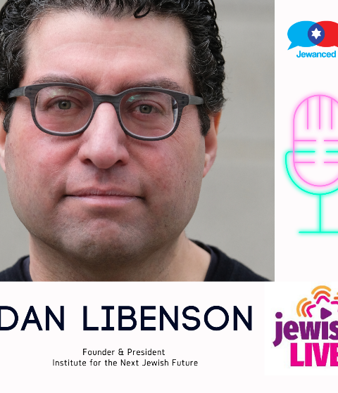 Episode #42 – Dan Libenson, founder & president of The Institute for the Next Jewish Future & co-host of the Judaism Unbound podcast