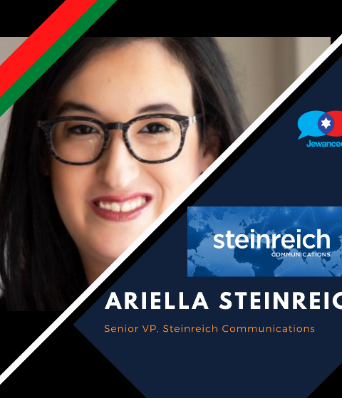 Episode #45 – Ariella Steinreich, Senior VP, Steinreich Communications talks PR, the Arab Gulf, and optimism for the future
