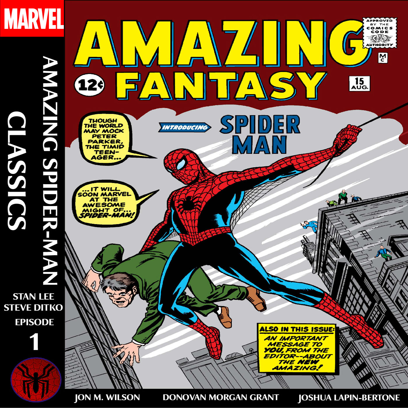 Amazing Spider-Man Classics Episode 1: Amazing Fantasy 15