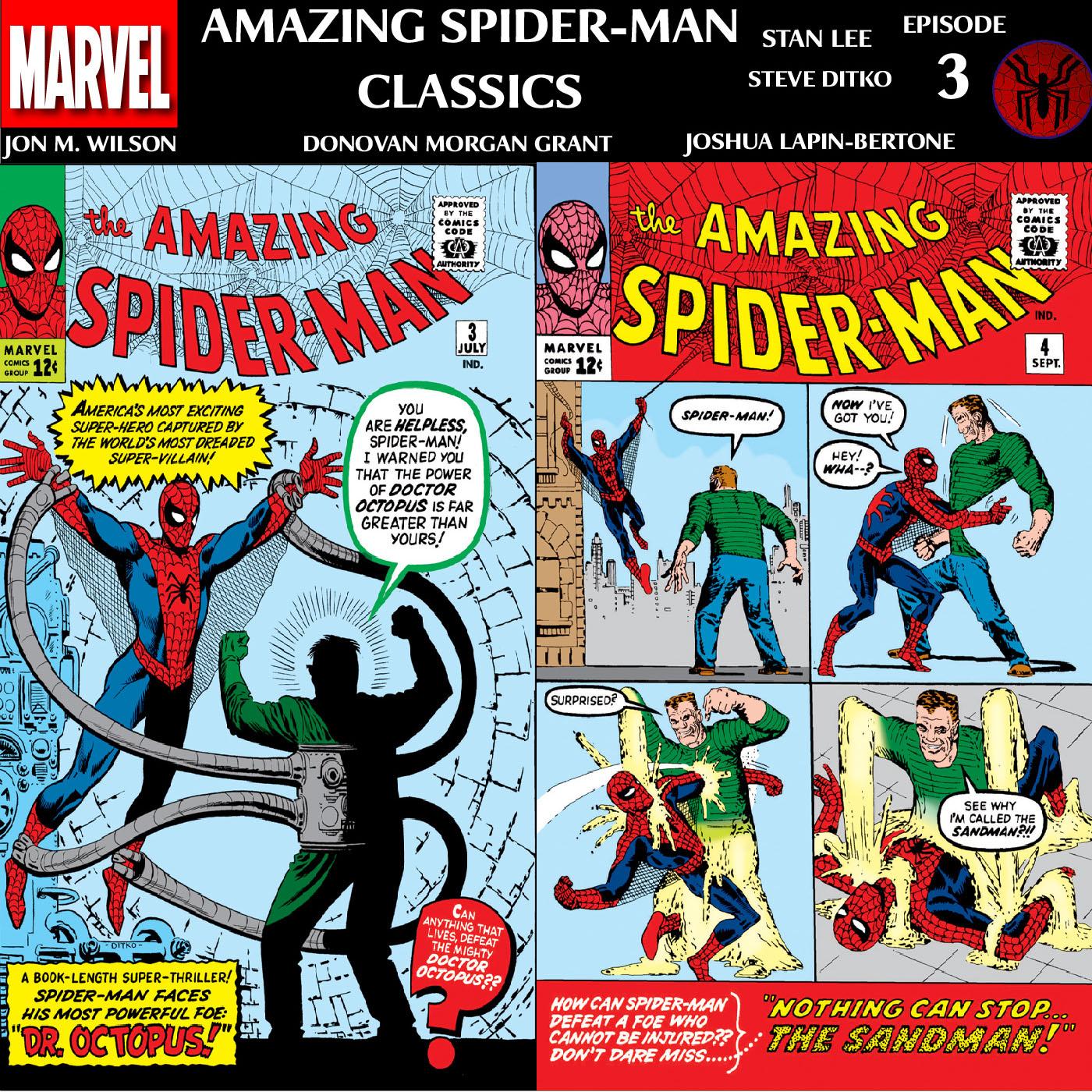 Amazing Spider-Man Classics Episode 3: Amazing Spider-Man 3 and 4