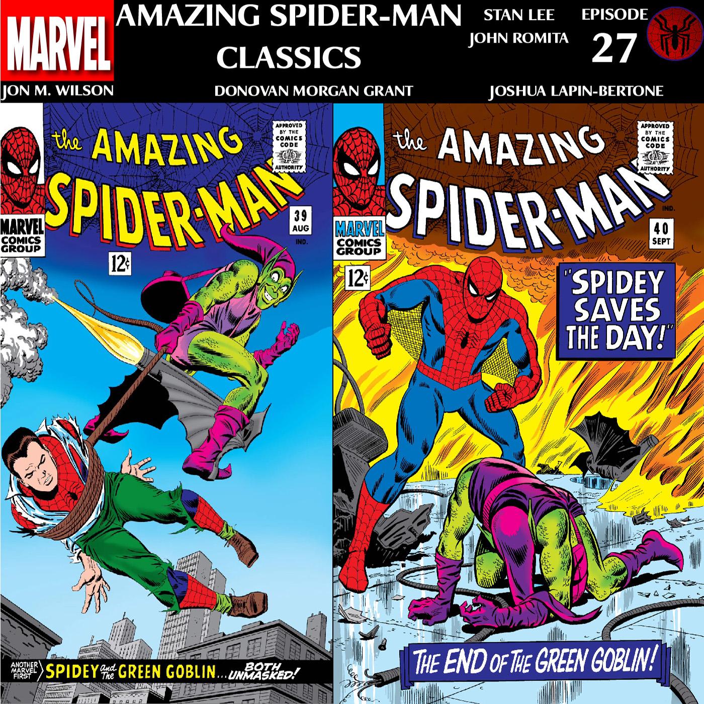 ASM Classics Episode 27: Amazing Spider-Man 39 & 40