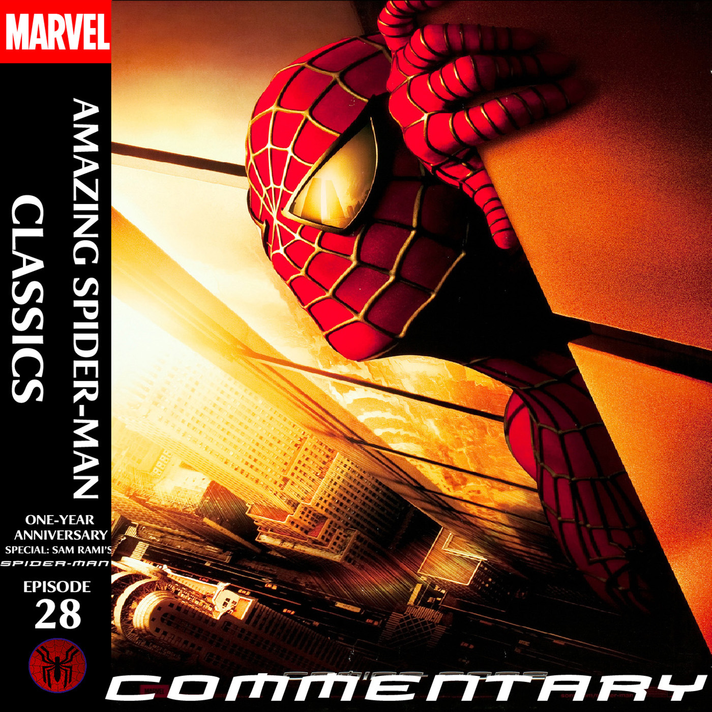 ASM Classics Episode 28: One-Year Anniversary Special: Sam Rami's Spider-Man DVD-Style Commentary