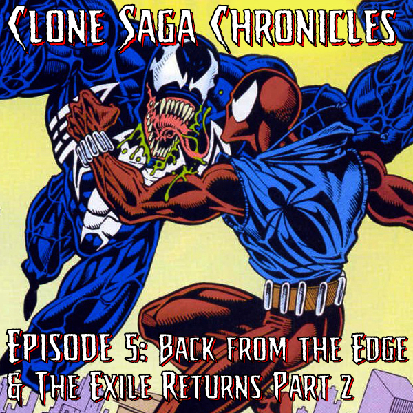 CSC Episode 5: Back from the Edge/Exile Returns Month 2 (Cover date December 1994)
