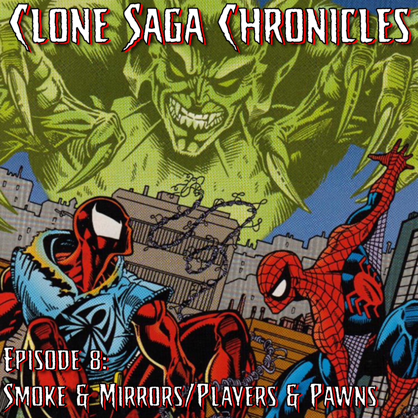 CSC Episode 8: Smoke & Mirrors/Players & Pawns (Cover Date: Feb/Mar 1995)