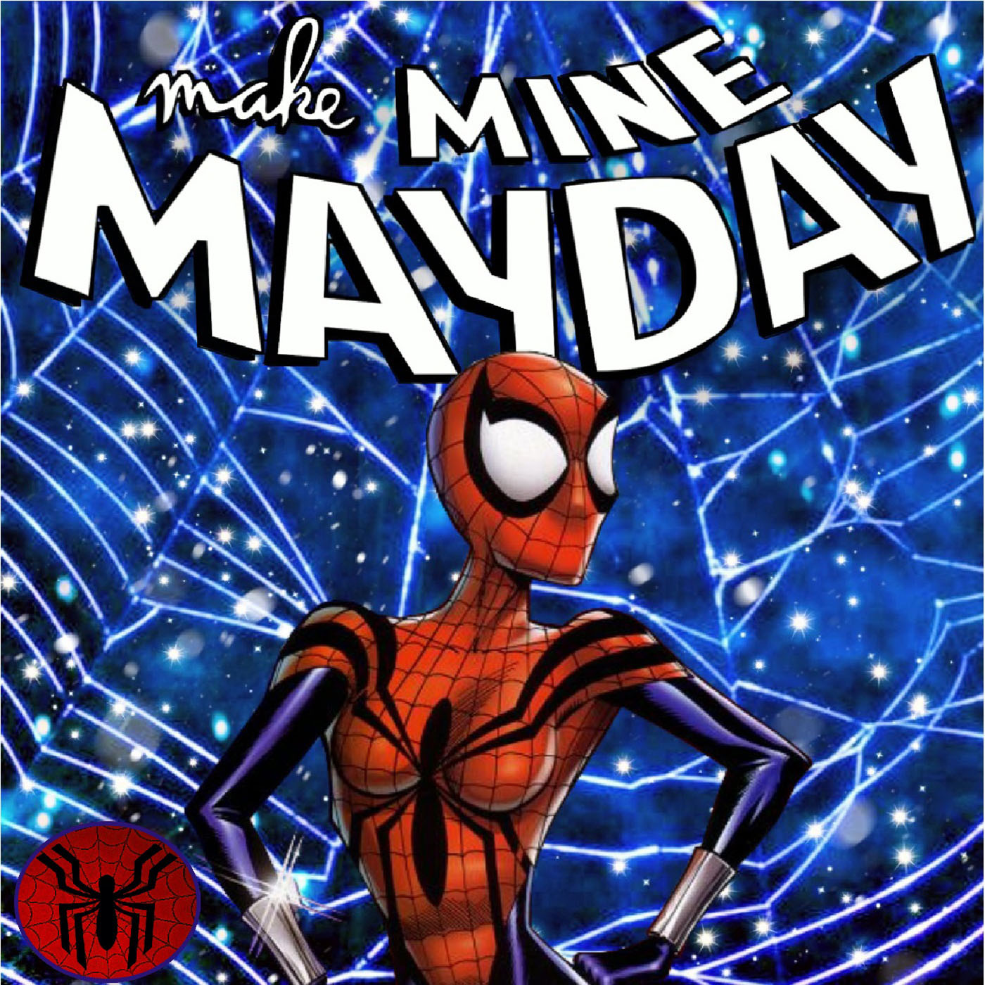 Make Mine Mayday Episode 0: Meet your Hosts, and hear their MC2 stories!