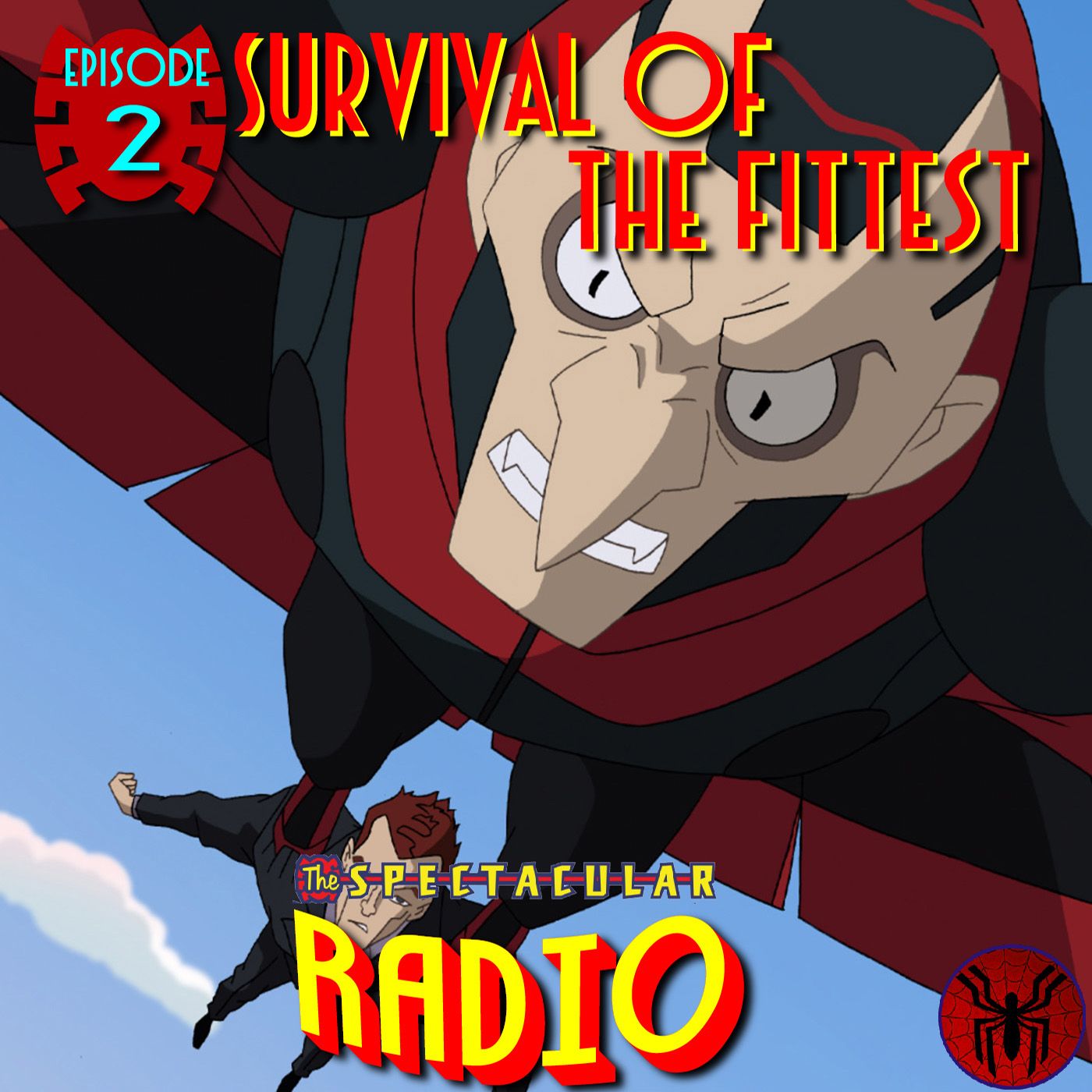 Spectacular Radio Episode 2: Survival of the Fittest Fan-Panel