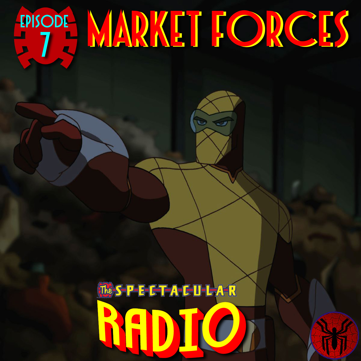 "Spectacular Radio Episode 7: ""Market Forces"" with Greg Weisman & Jennifer L. Anderson"