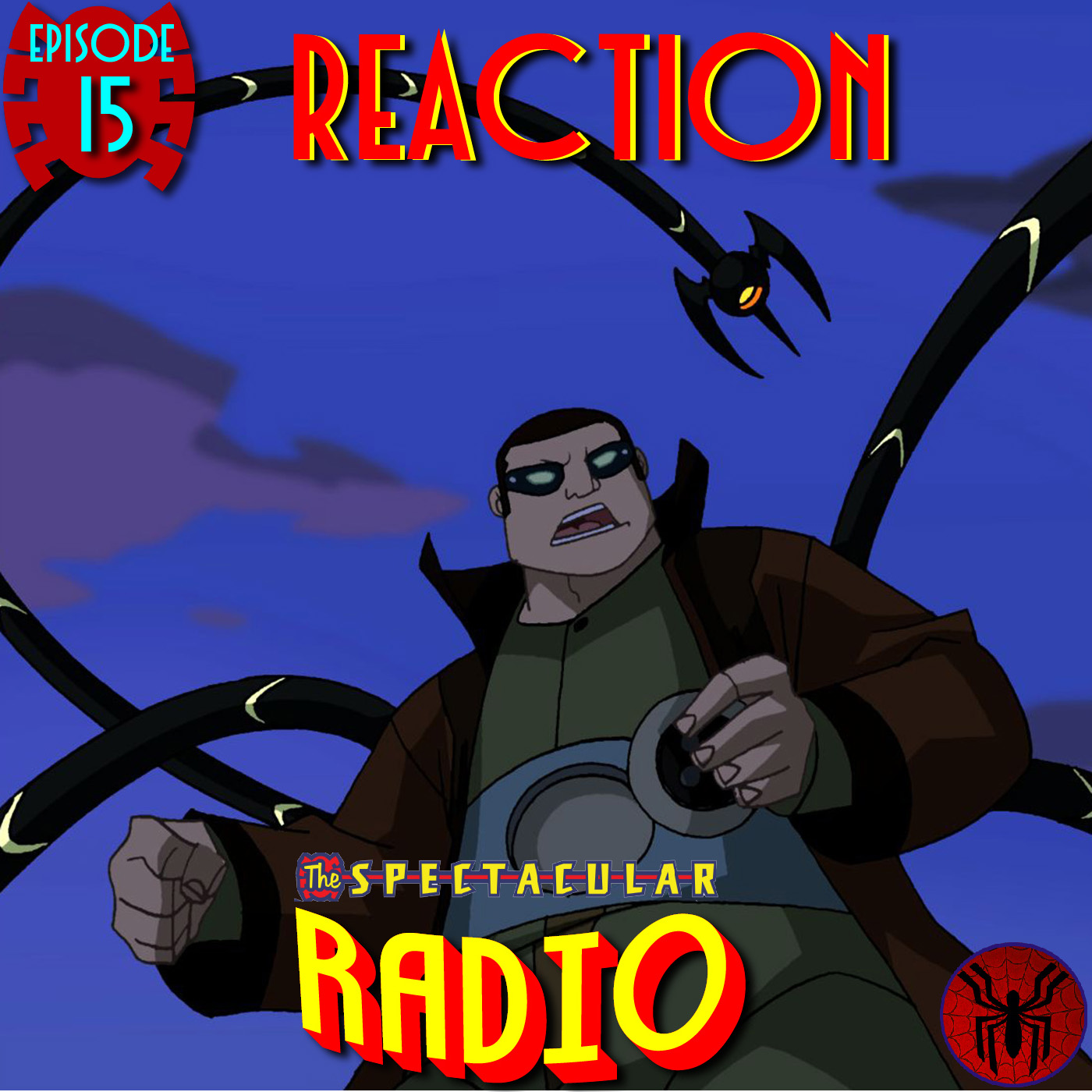 "Spectacular Radio Episode 15: ""Reaction"" with Greg Weisman"