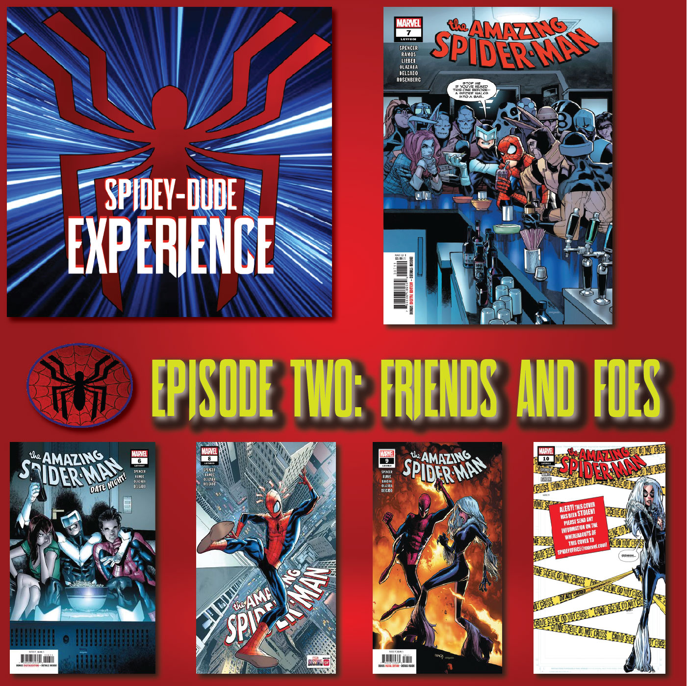 The SPIDEYDUDE EXPERIENCE EPISODE 2: Friends & Foes [Amazing Spider-Man 807-811]