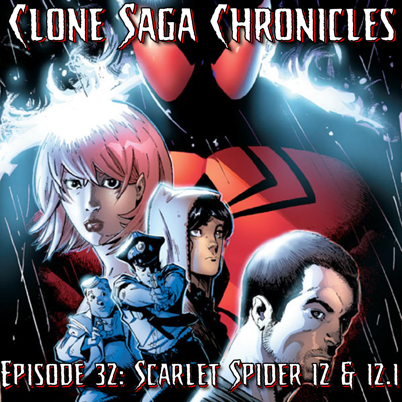CSC Episode 32: Scarlet Spider 12 and 12.1 (Feb 2013)