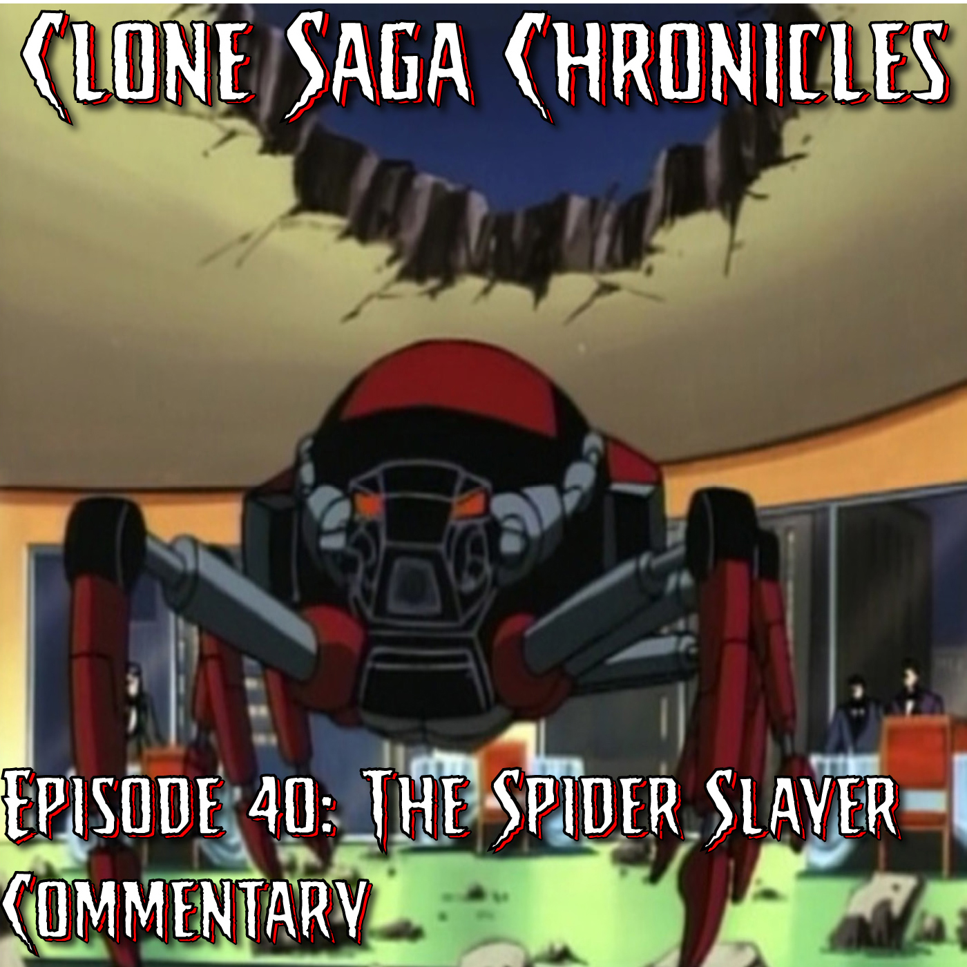 """CSC Episode 40: """"The Spider Slayer"""" Commentary"""