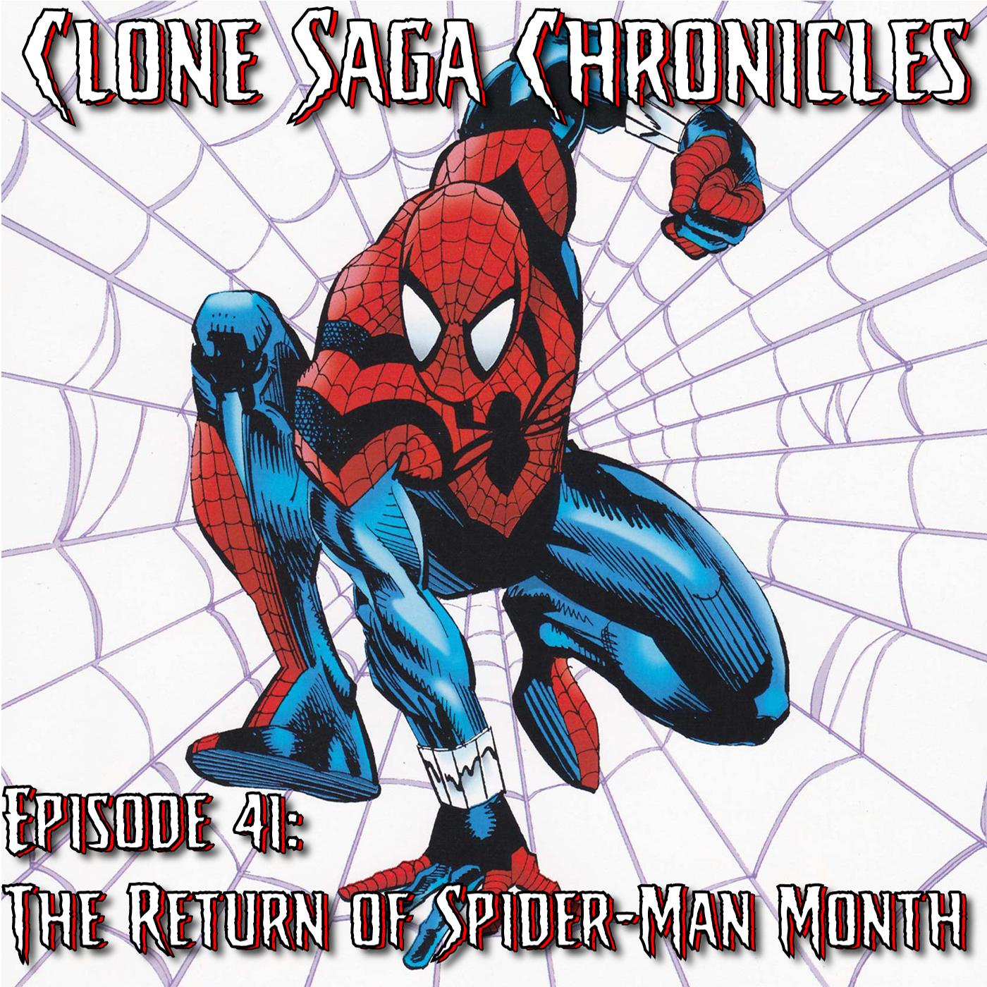 CSC Episode 41: The Return of Spider-Man (Jan/Feb 1995)