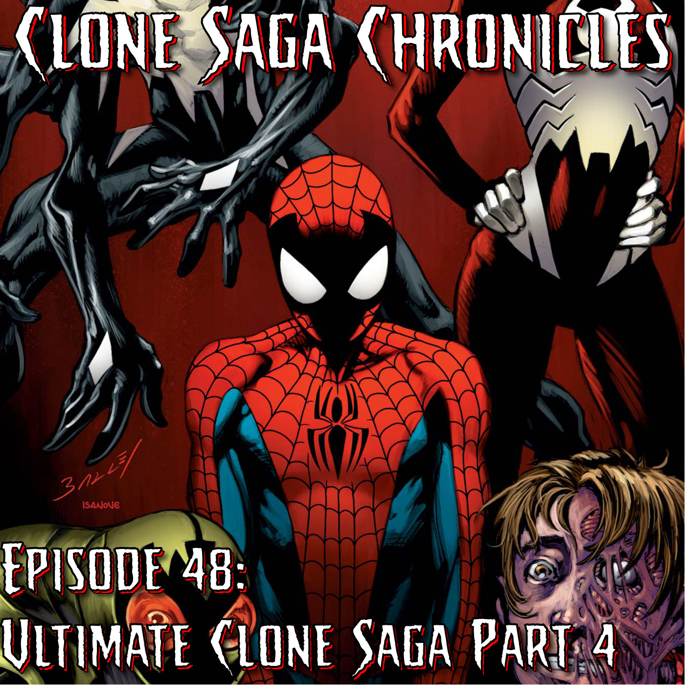 CSC Episode 48 Ultimate Clone Saga Part 4