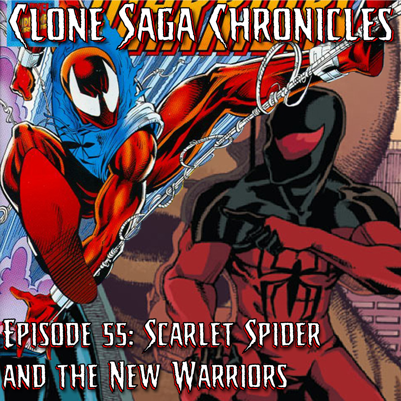 CSC Episode 55: Scarlet Spider & The New Warriors