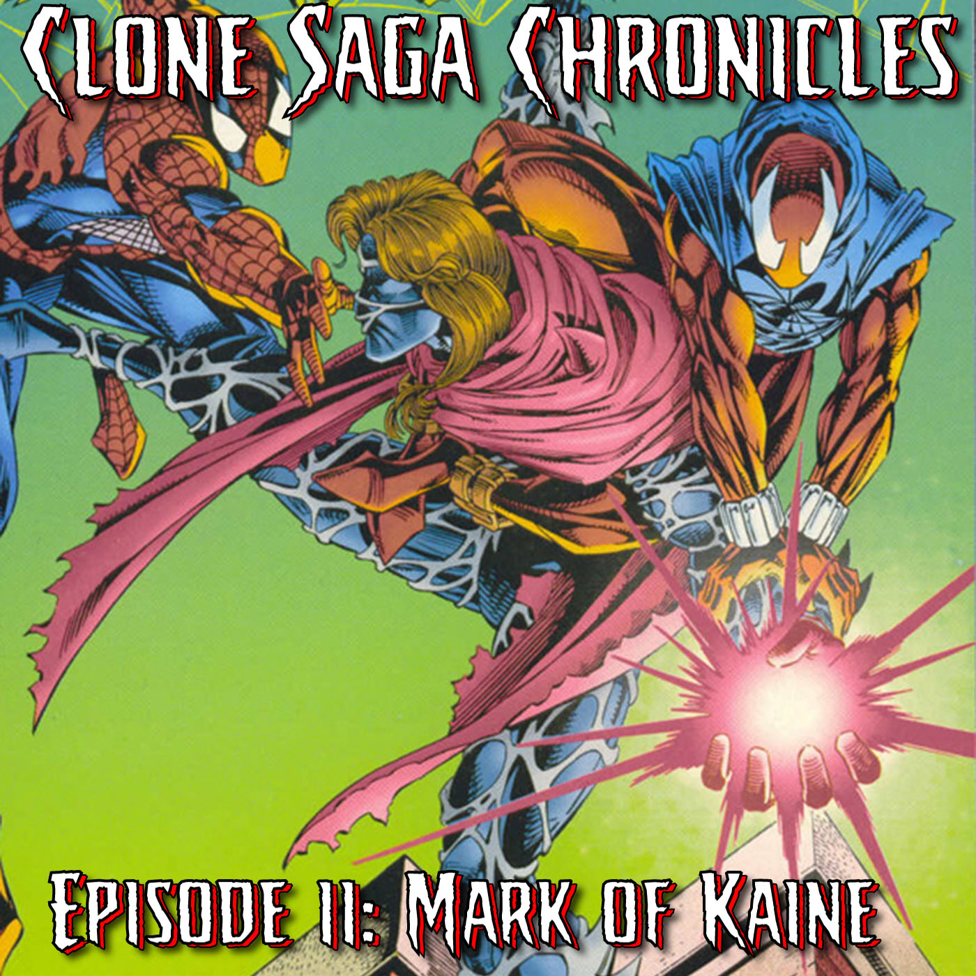 CSC Episode 11: The Mark of Kaine (Cover Date May 1995) & Real Clone Saga 6 of 6