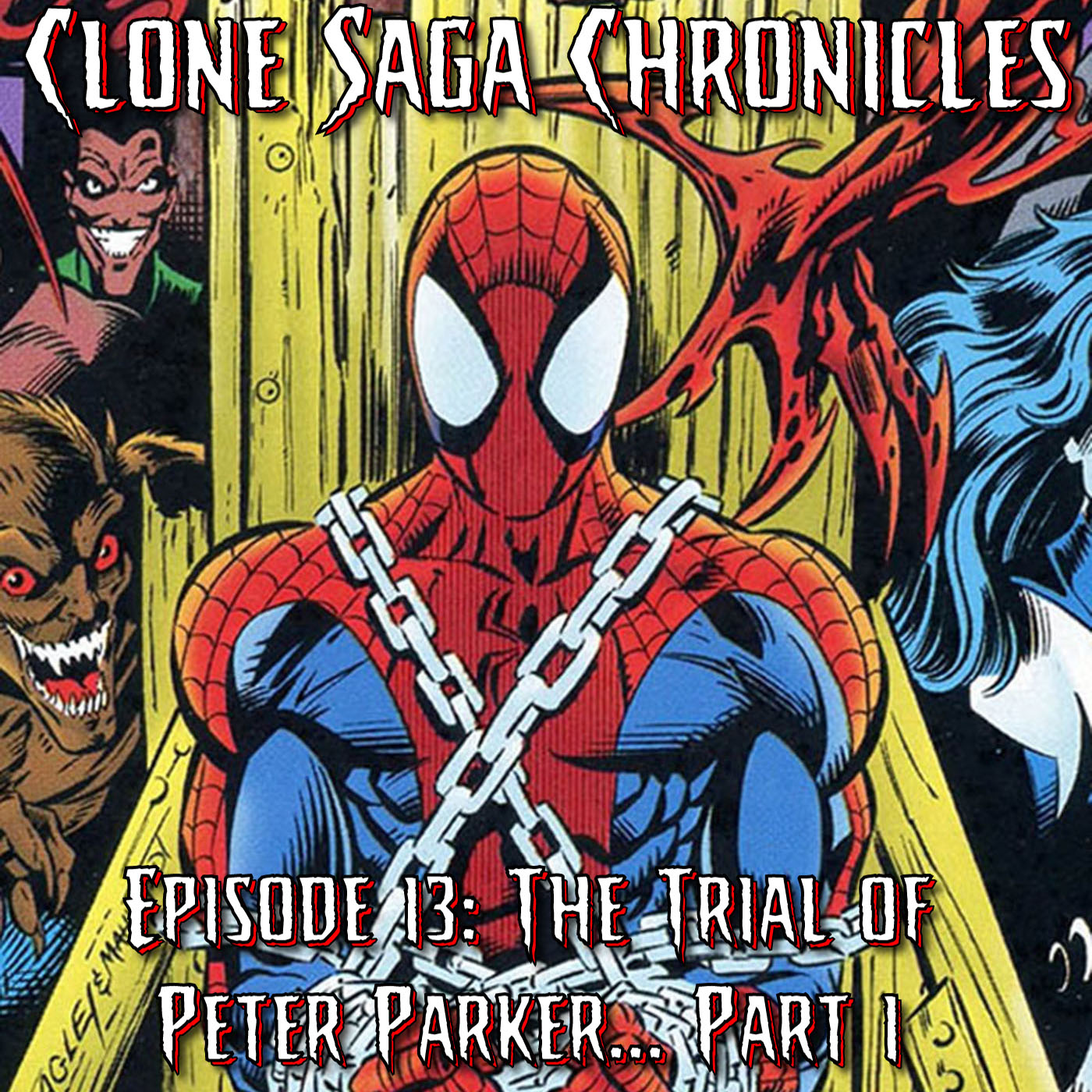 CSC Episode 13: The Trial of Peter Parker Part 1 (Cover Date July 1995)