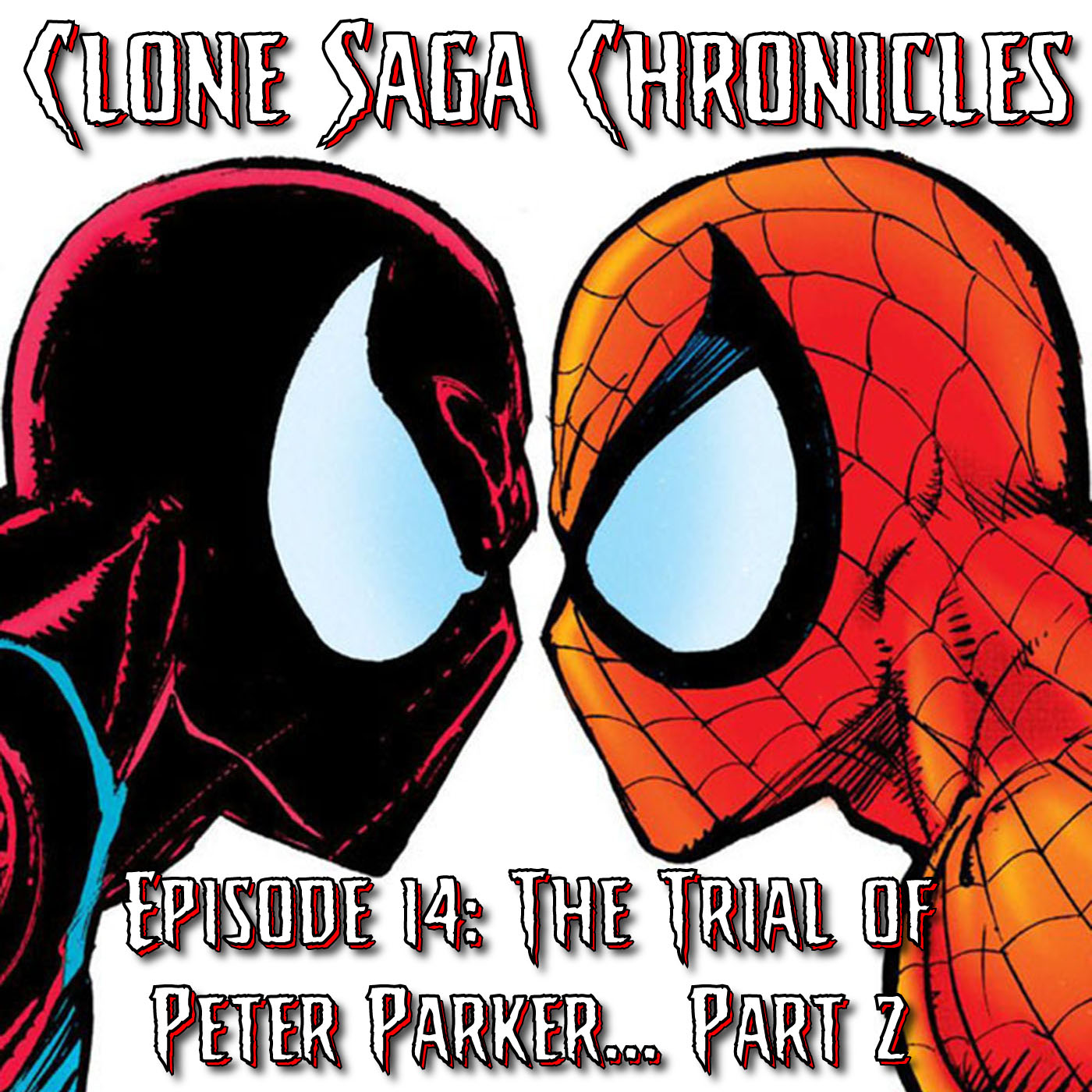 CSC Episode 14: Trial of Peter Parker Part 2 & The Great Debate (Cover Date July 1995)