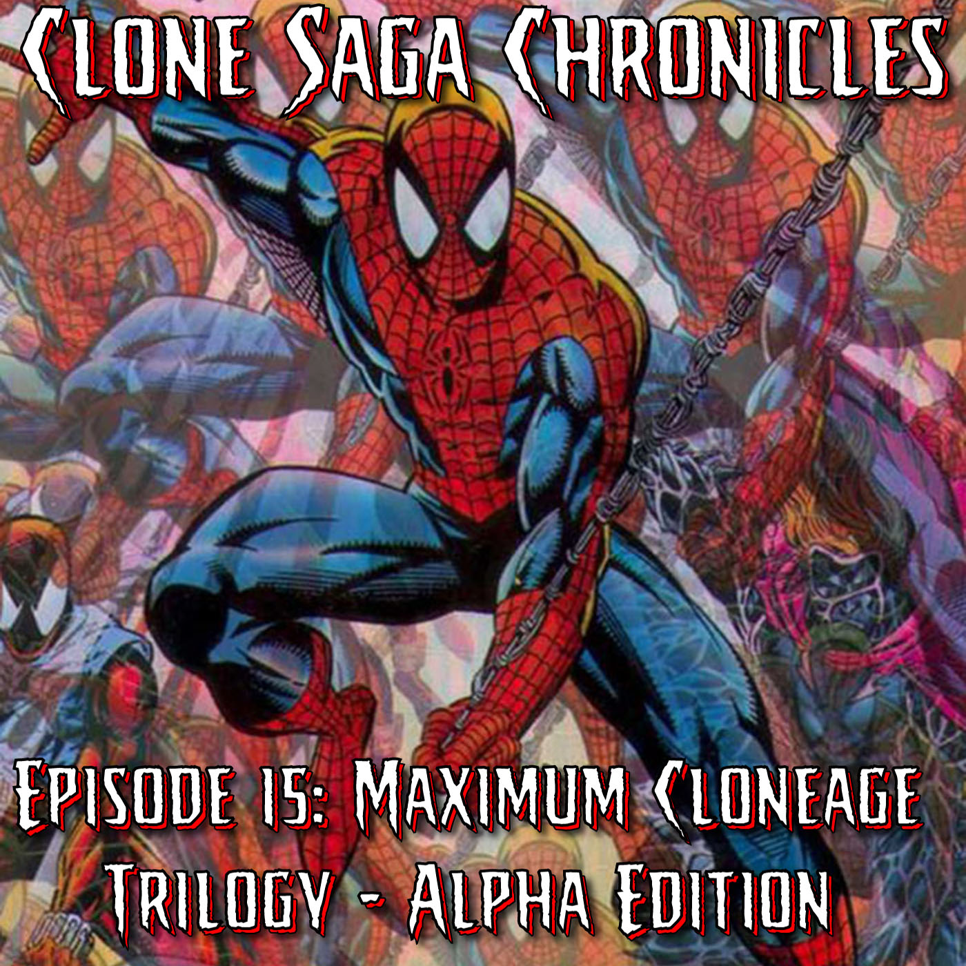CSC Episode 15: Maximum Clonage: Alpha Edition (Cover Date August 1995) First Anniversary Special