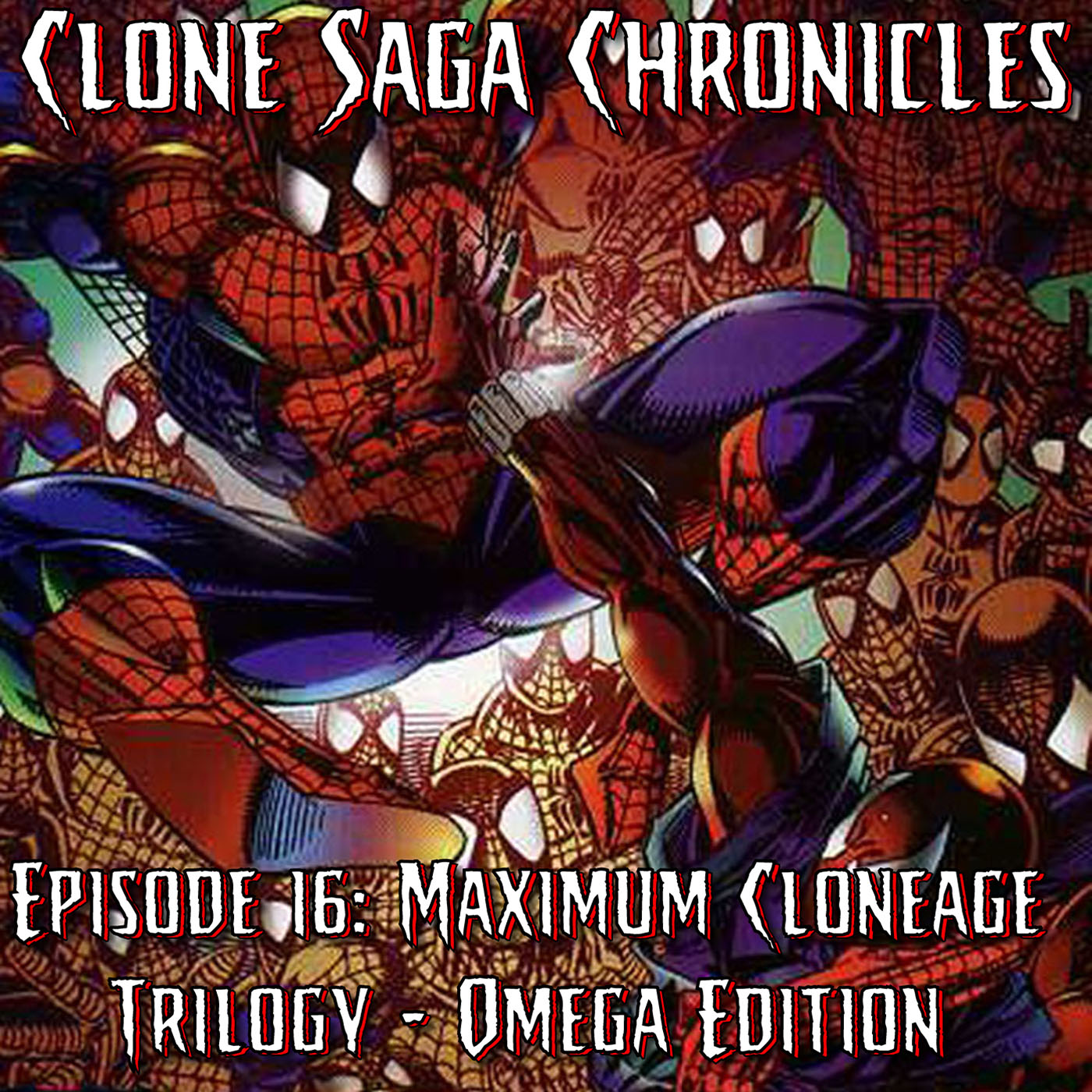 CSC Episode 16: Maximum Clonage Trilogy-Omega Edition (August 1995)