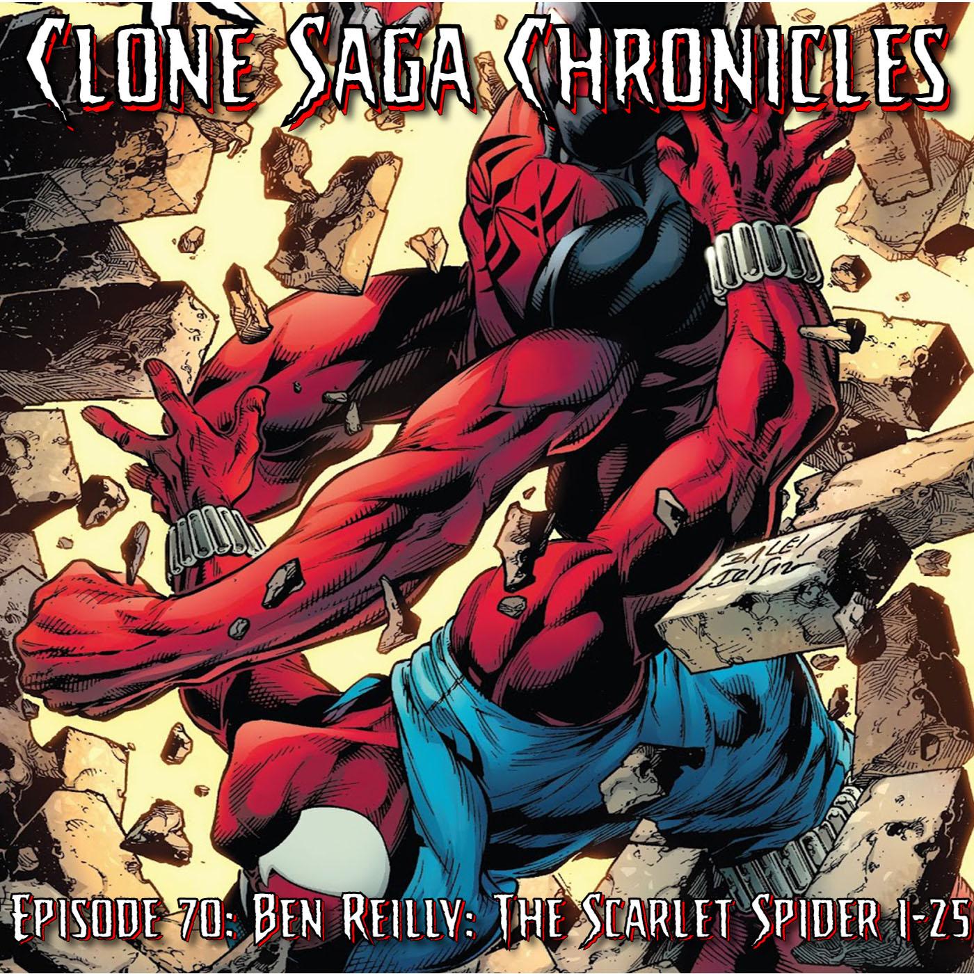 CSC Episode 70: Ben Reilly: The Scarlet Spider & Spider-Geddon