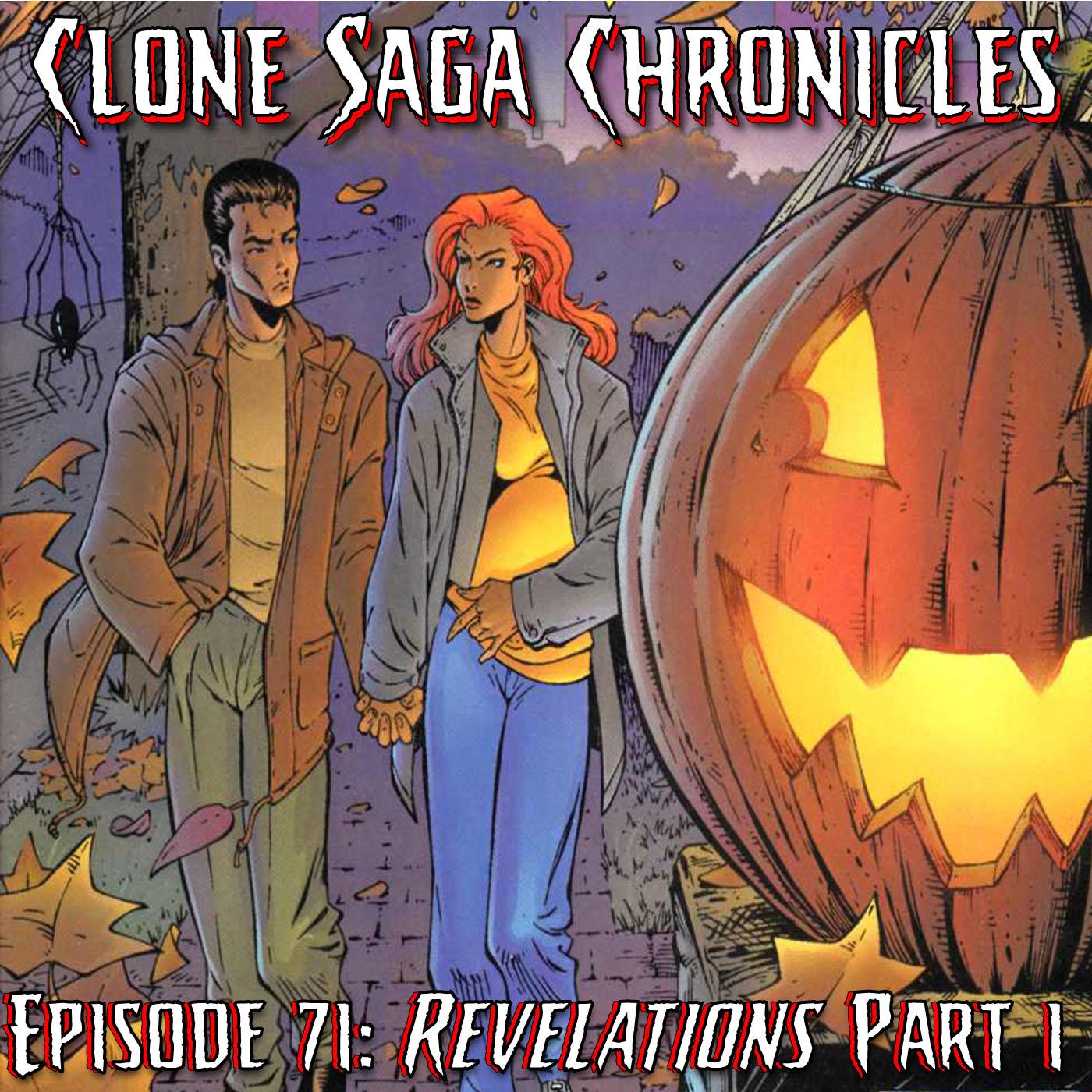 CSC Episode 71: Revelations… Part One-Three