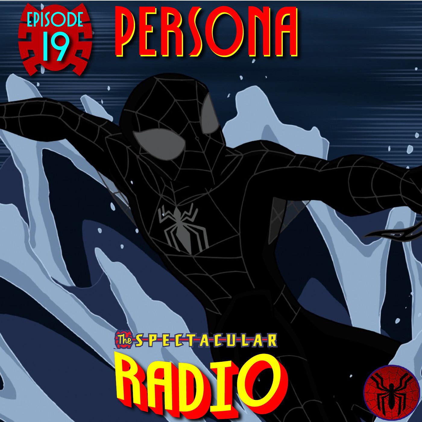 "Spectacular Radio Episode 19: ""Persona"" With Greg Weisman"