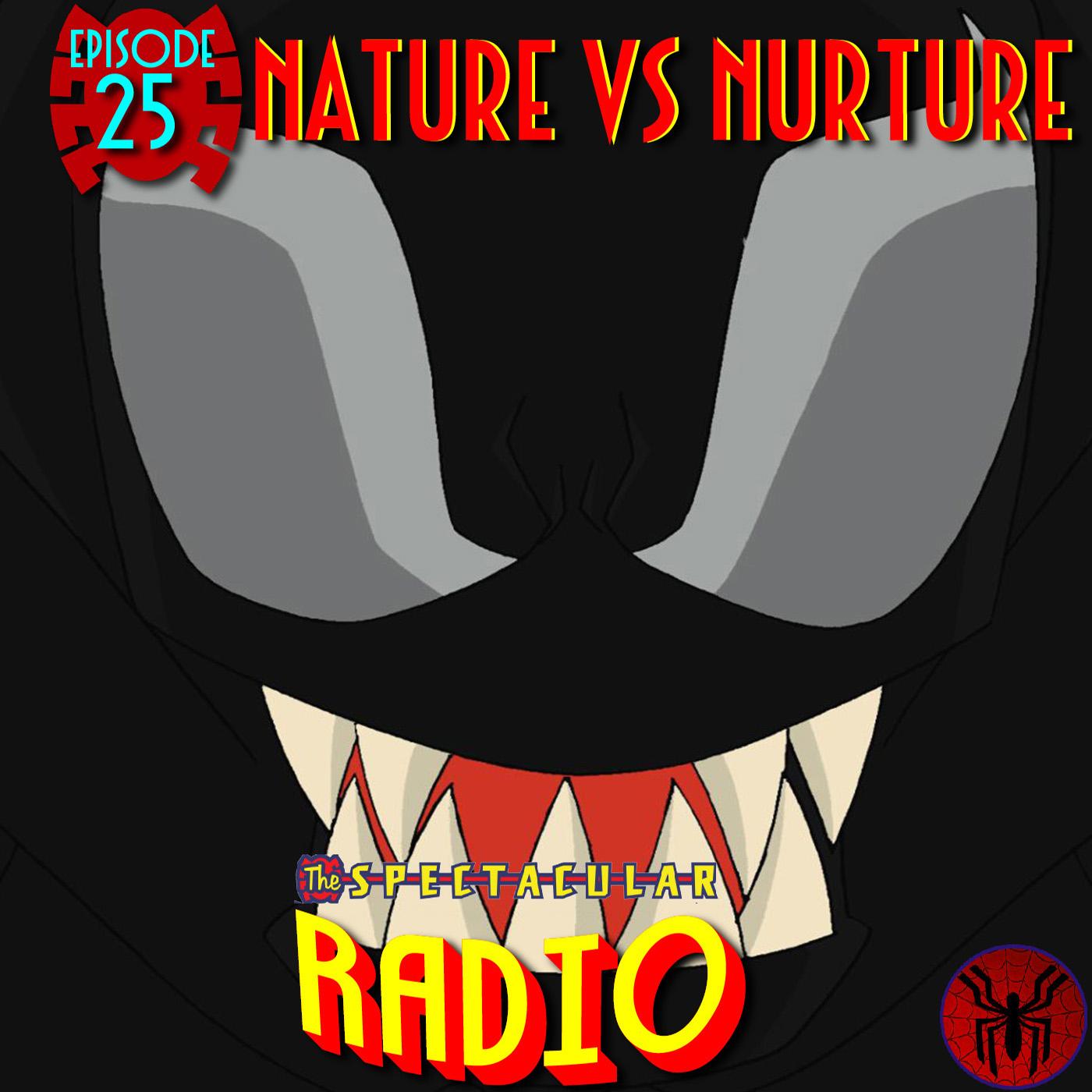 """Spectacular Radio Episode 25: """"Nature vs Nurture"""" With Greg Weisman & Ben Diskin"""