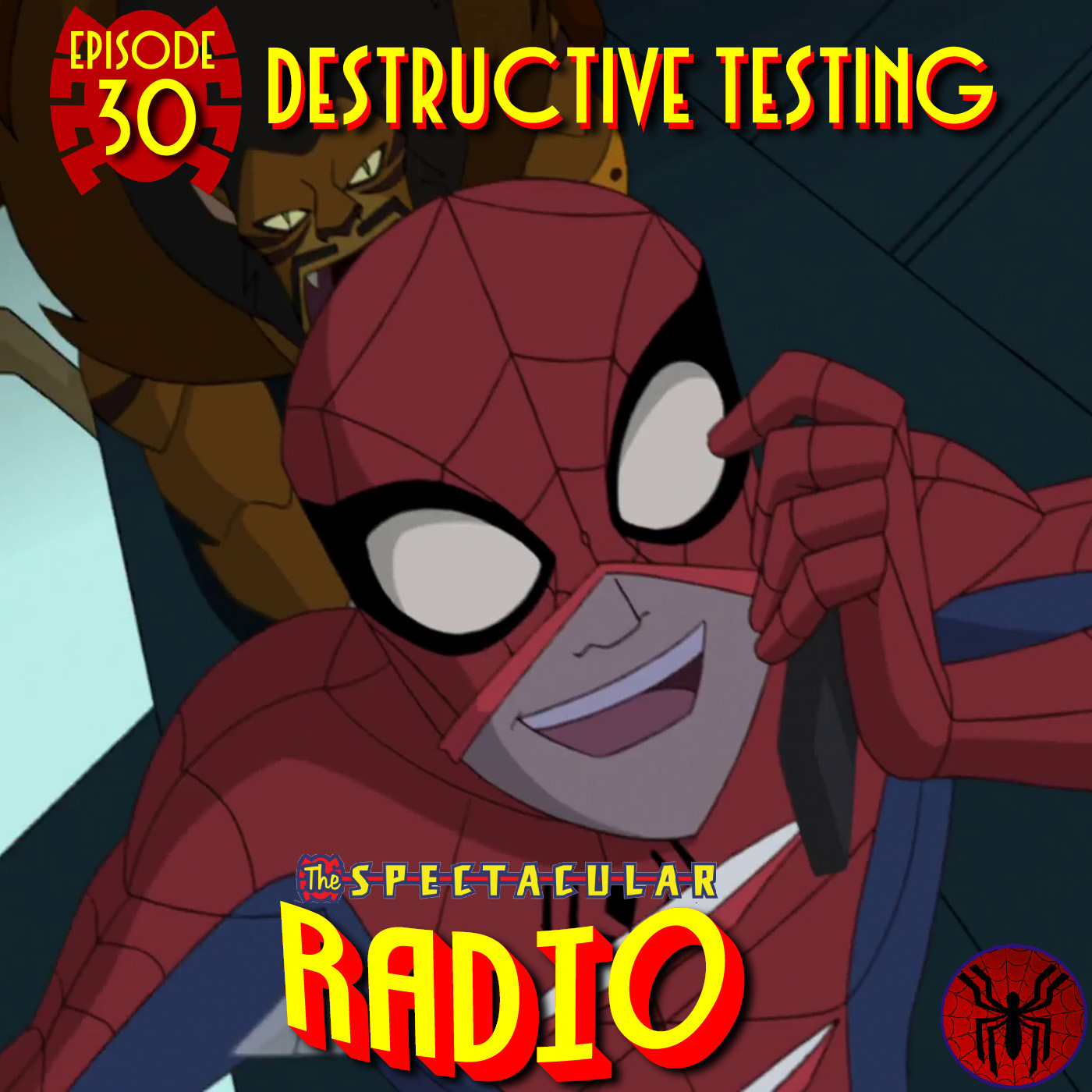 "Spectacular Radio Episode 30: ""Destructive Testing"" Fan Panel"