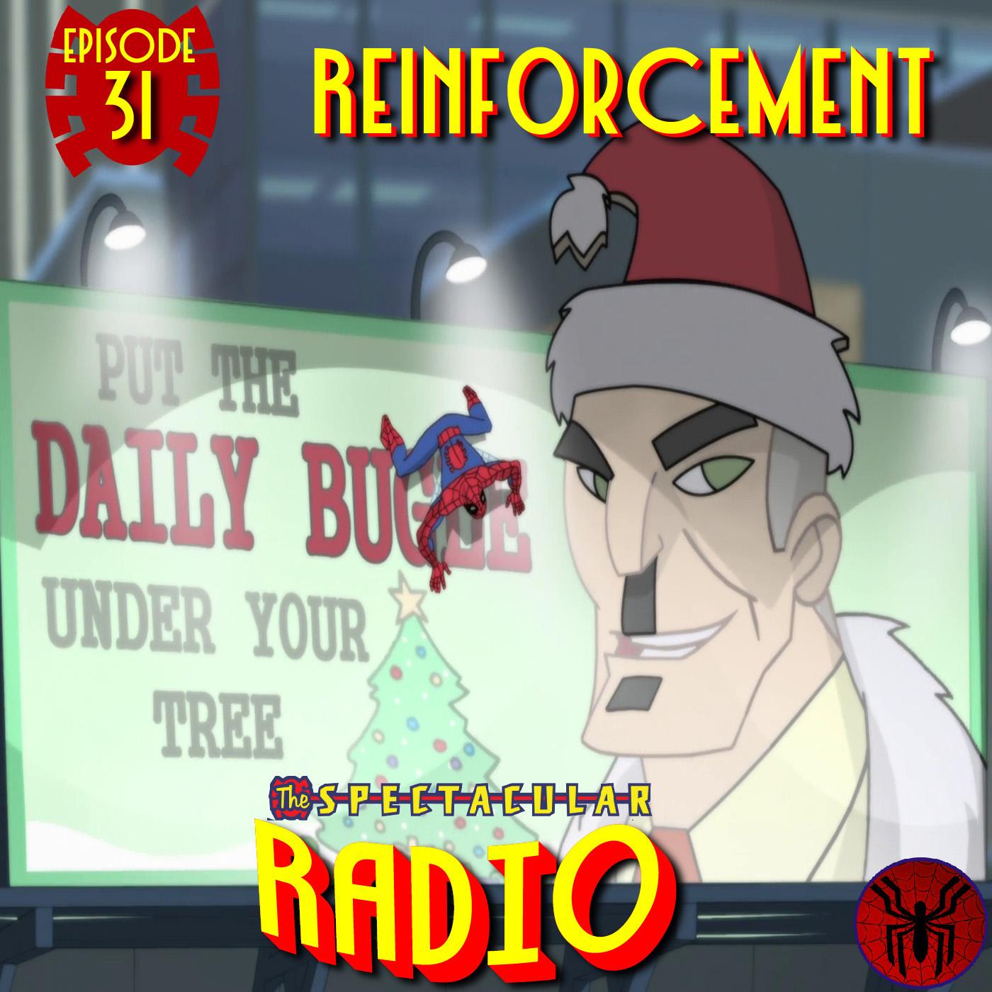 """Spectacular Radio Episode 31: """"Reinforcement"""" With Greg Weisman & Eric Vesbit"""