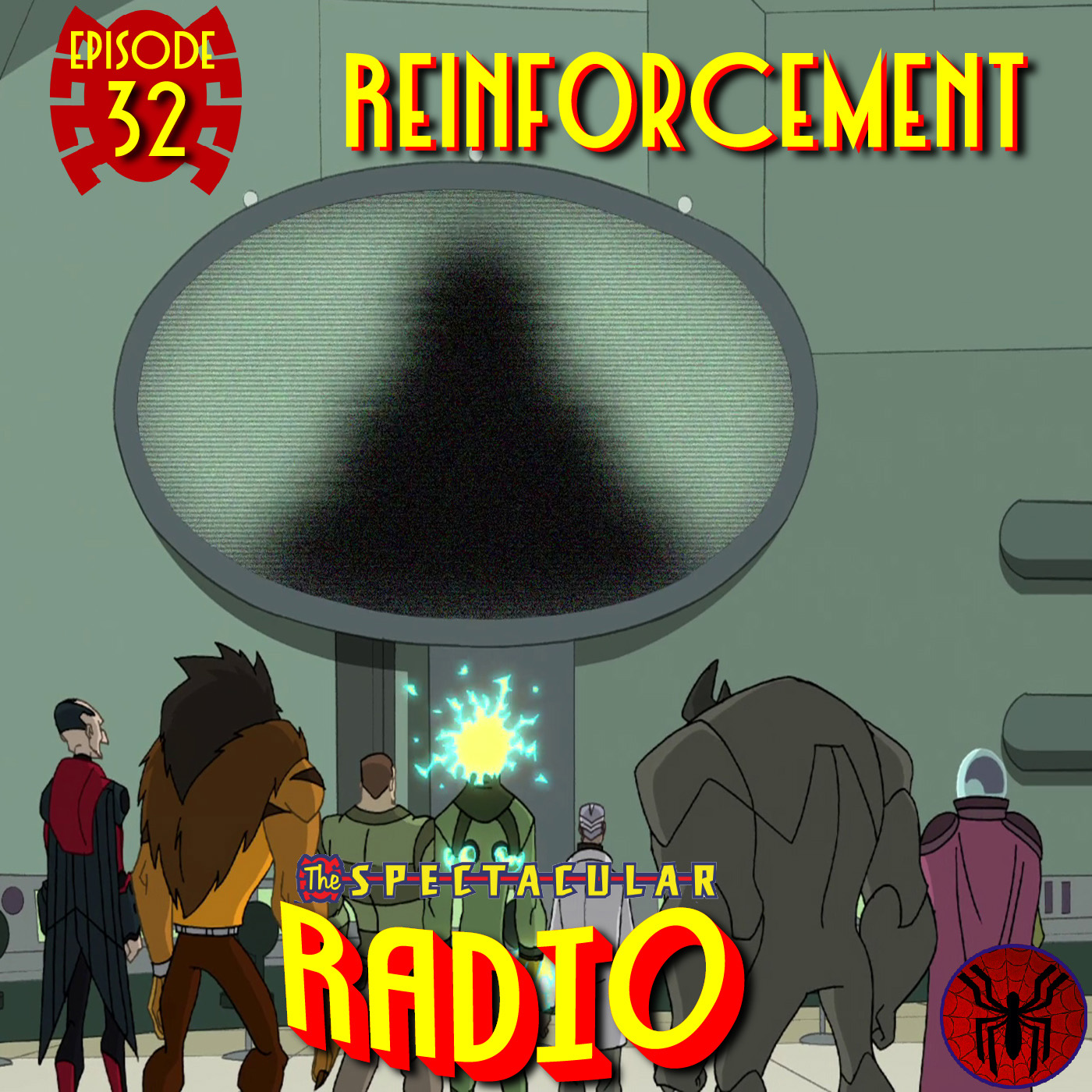 "Spectacular Radio Episode 32: ""Reinforcement"" Fan Panel"