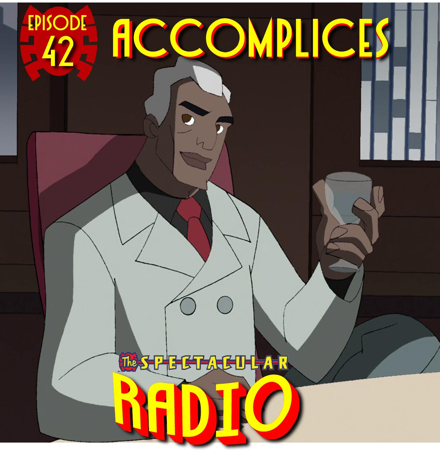 """Spectacular Radio Episode 42: """"Accomplices"""" Fan Panel"""